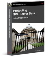 Protecting SQL Server Data eBook by John Magnabosco