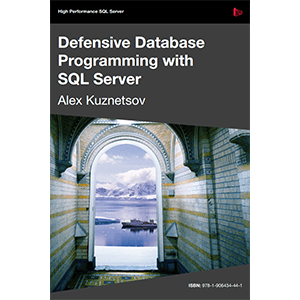 Defensive Database Programming - Redgate Software