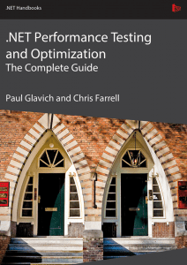 NET Performance Testing and Optimization - The Complete