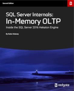 SQL Server Internals: In-Memory OLTP (Second Edition