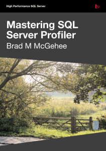 Mastering SQL Server Profiler - Redgate Software